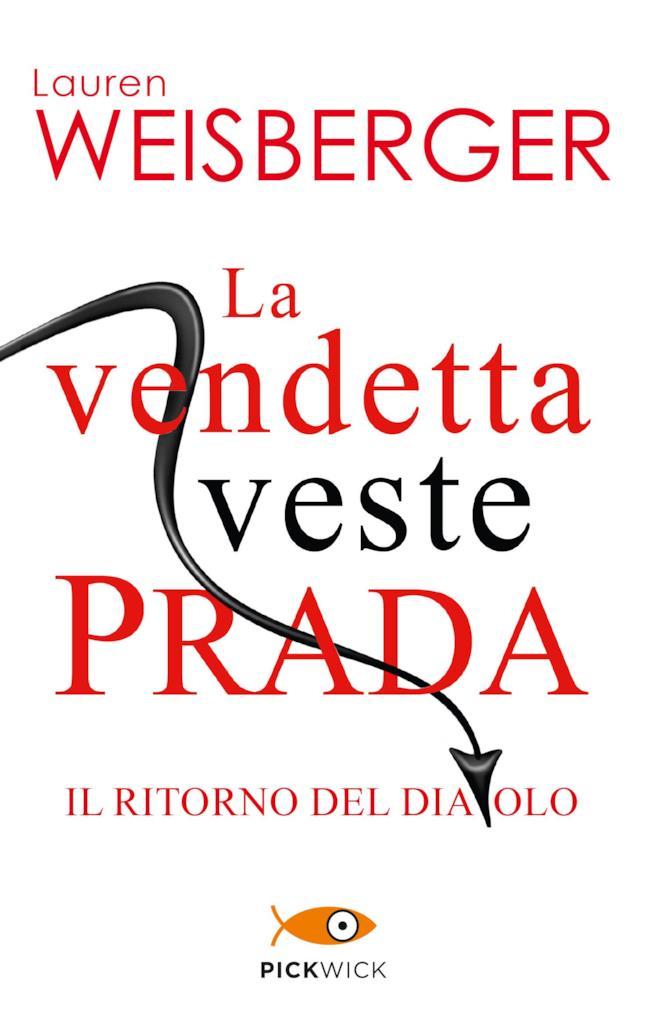 Il romanzo La Vendetta Veste Prada