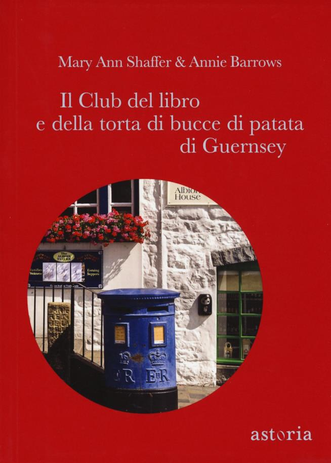 La copertina del libro Il Club del libro e della torta di bucce di patata di Guernsey