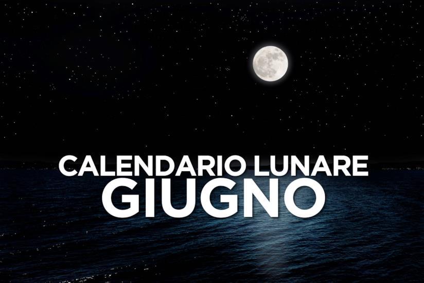 Calendario Lune.Calendario Lunare Di Giugno 2019 Segno Per Segno