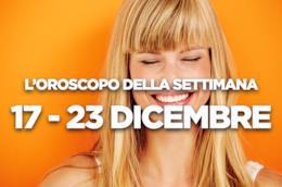L'oroscopo della settimana, 17 - 23 Dicembre