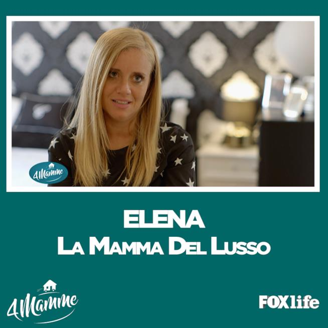 4Mamme Milano, Elena la mamma del lusso
