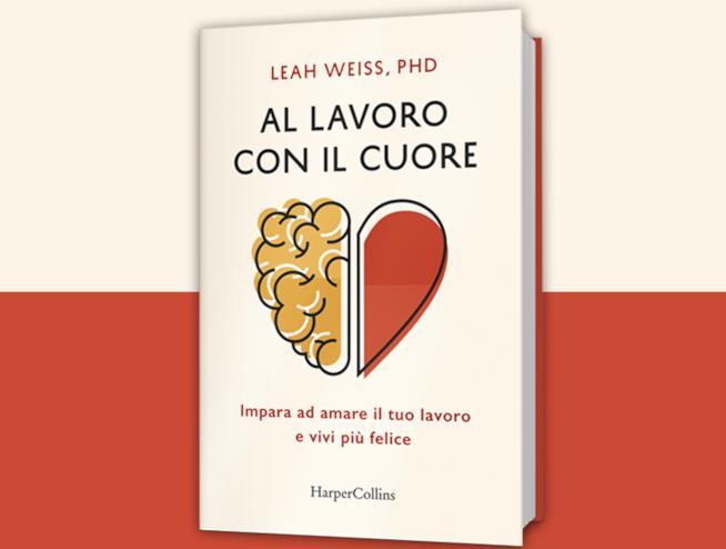 La cover del saggio Al lavoro con il cuore