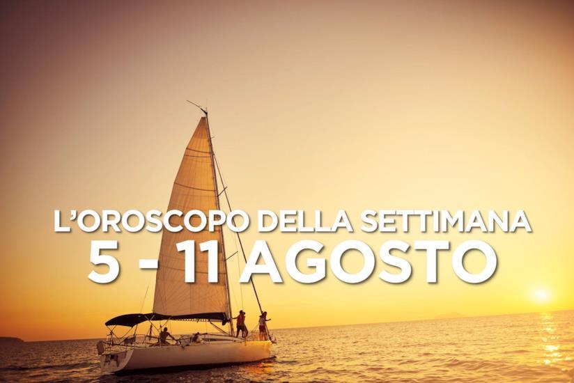 L'oroscopo della settimana, 5 - 11 Agosto 2019
