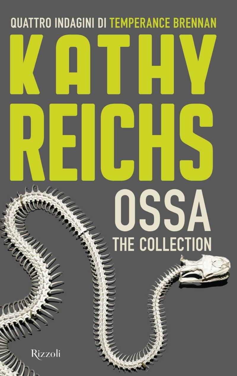 Kathy Reichs, Ossa The Collection