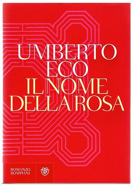 Il Nome della Rosa – Umberto Eco