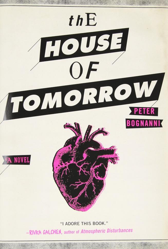 La copertina del libro The House of Tomorrow
