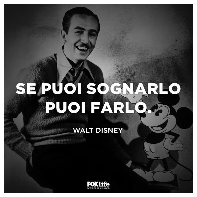 La frase motivazione di Walt Disney