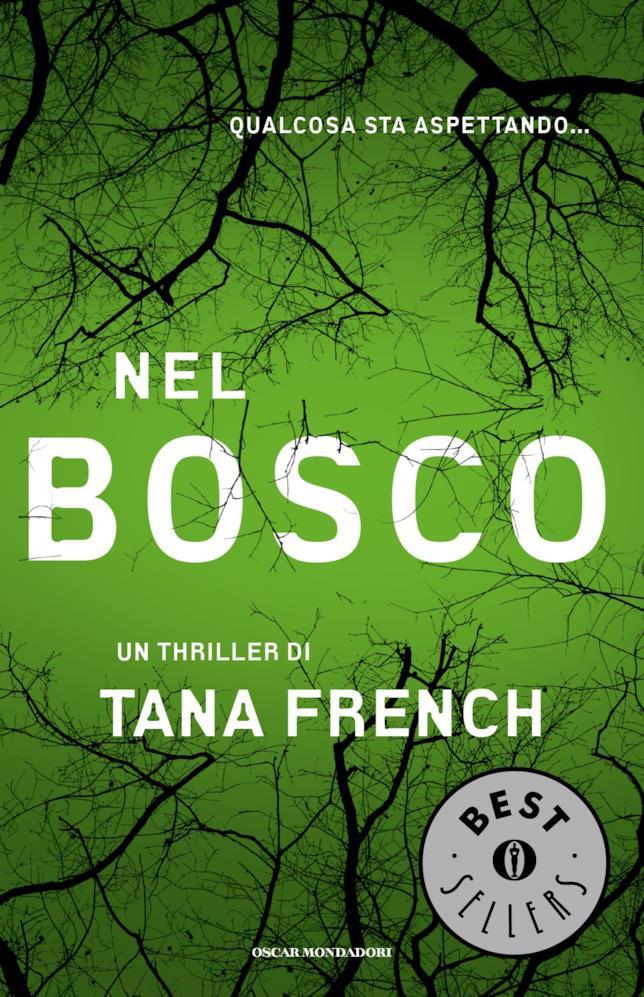 Nel Bosco è uno dei 20 gialli da leggere una volta nella vita