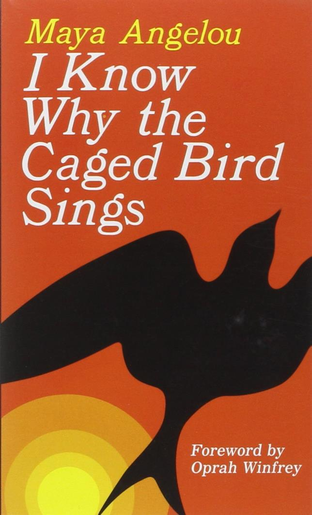 Know why the caged bird sings di Maya Angelou