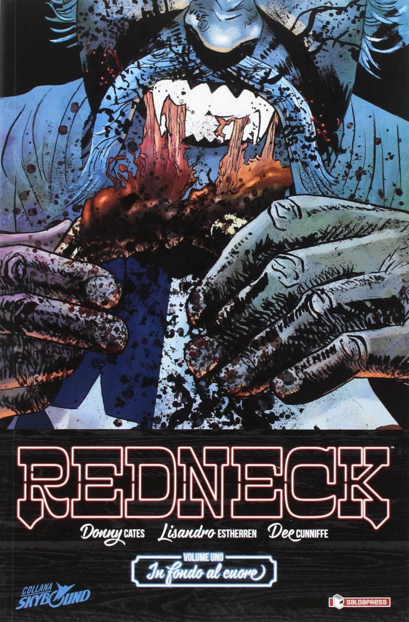 Redneck - In fondo al cuore