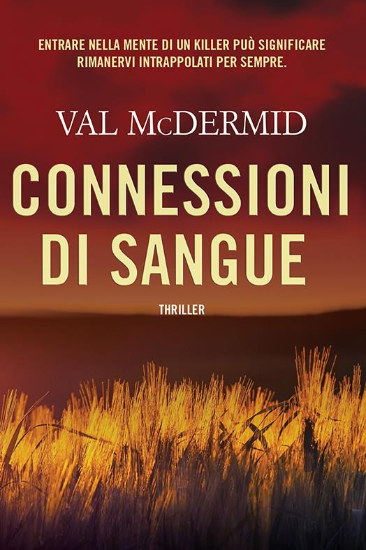 Torna il libreria Val McDermid con Connessioni Di Sangue
