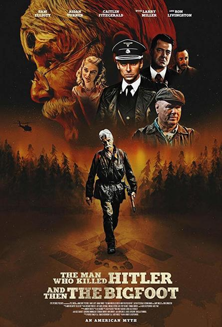 Poster ufficiale di The Man Who Killed Hitler and then The Bigfoot