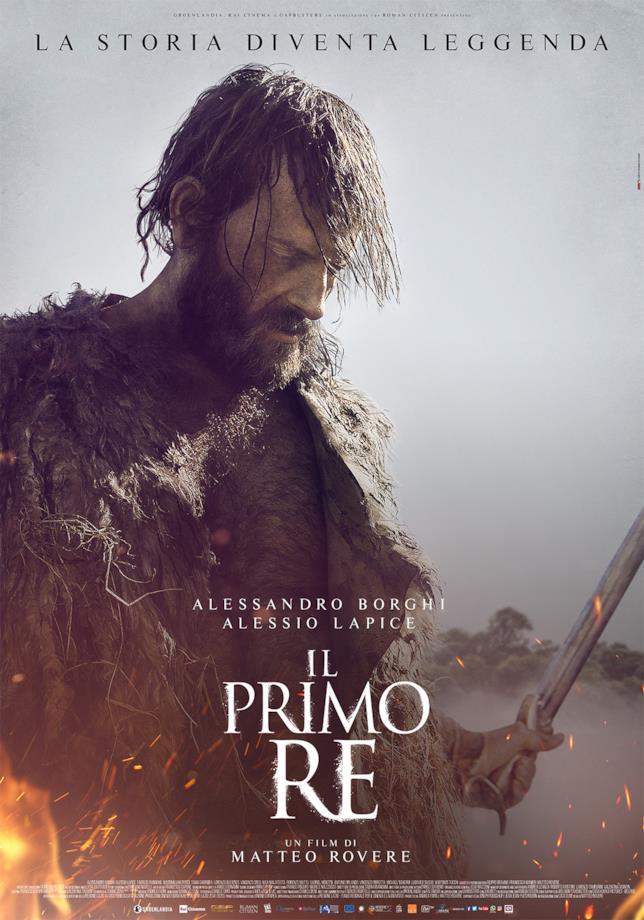 La locandina del film di Matteo Rovere, Il primo Re