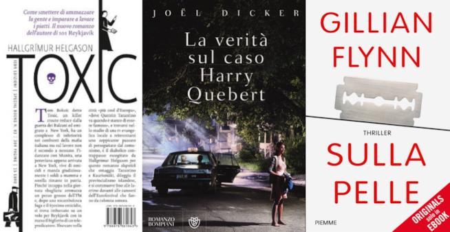 I romanzi Toxic, La verità sul caso Harry Quebert e Sulla pelle