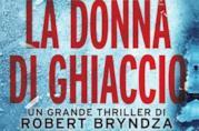 Il romanzo La donna di ghiaccio di Robert Bryndza
