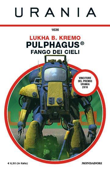 Pulphagus®: fango dei cieli presentato a StraniMondi