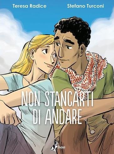 La cover del fumetto Non stancarti di andare