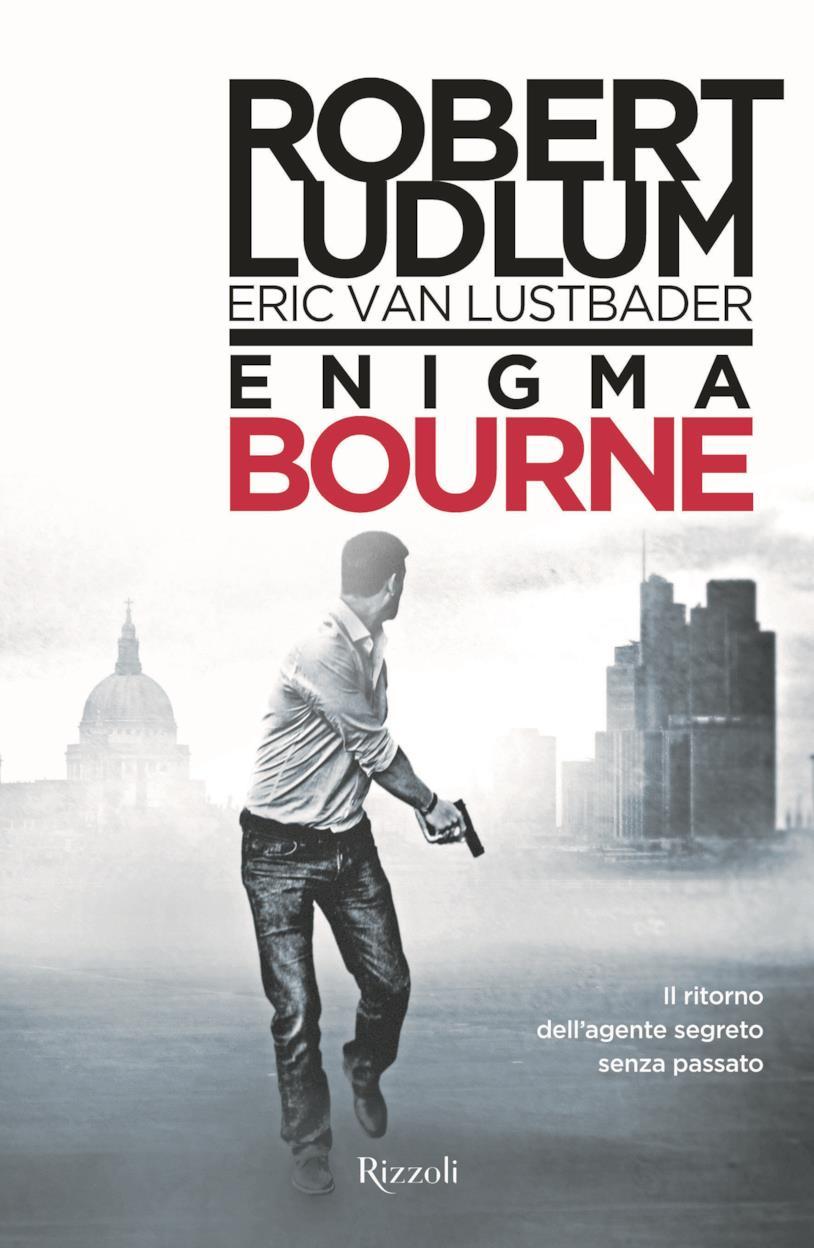 La copertina del nuovo romanzo di Jason Bourne, L'Enigma Bourne