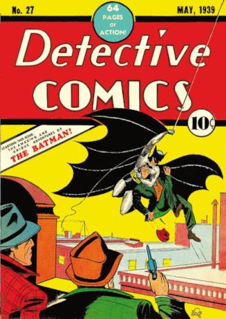 Copertina di Detective Comics #27, la prima apparizione di Batman