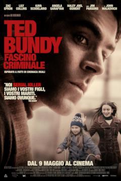 La locandina italiana di Ted Bundy - Fascino criminale
