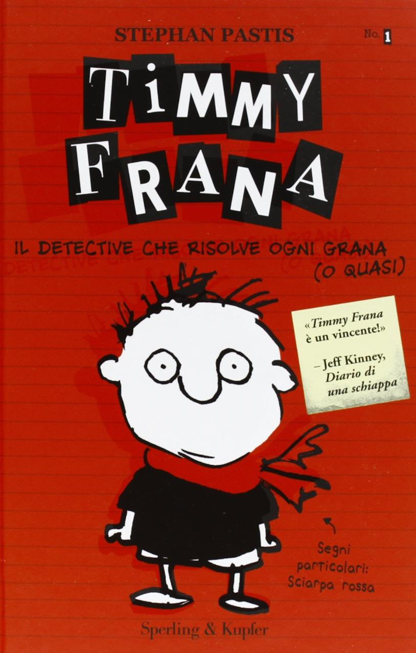 Timmy Frana, primo volume