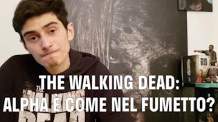 The Walking Dead News & Spoiler: Alpha è come nel fumetto?