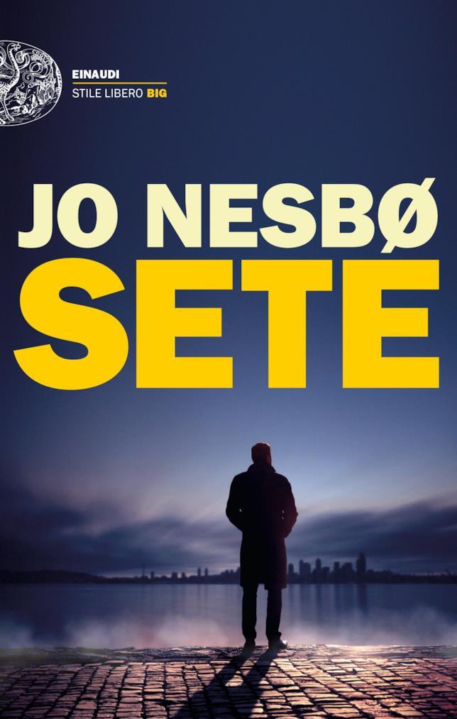 La copertina italiana di Sete, il nuovo libro di Jo Nesbø