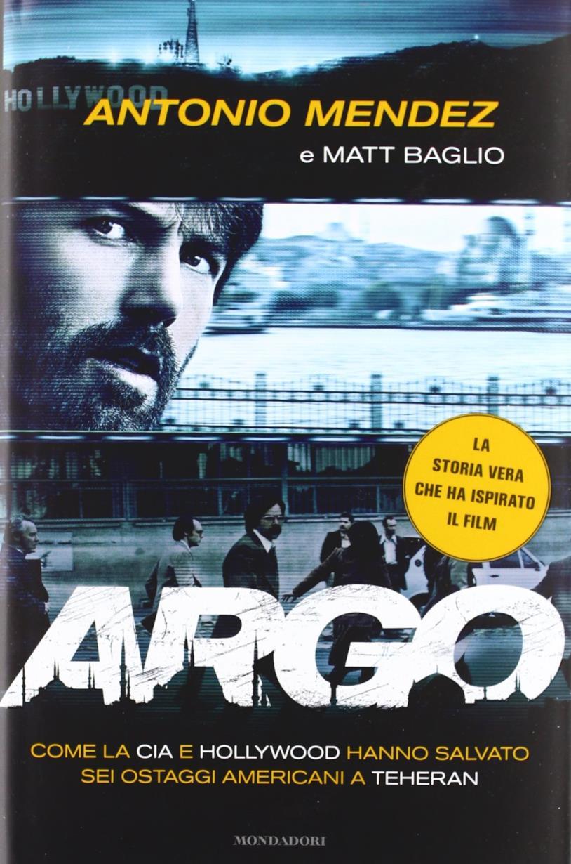 Il libro Argo di Tony Mendez