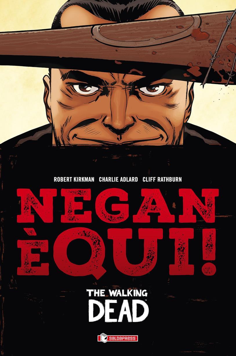 Cover di Negan è qui! in esclusiva per Amazon