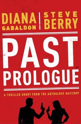 Il racconto di Diana Gabaldon, Past Prologue