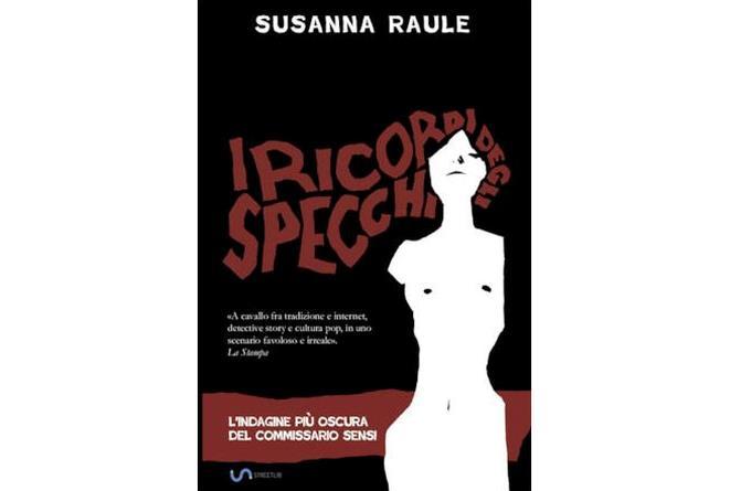 Copertina dell'ultimo romanzo di Susanna Raule, disegnata da Armando Rossi