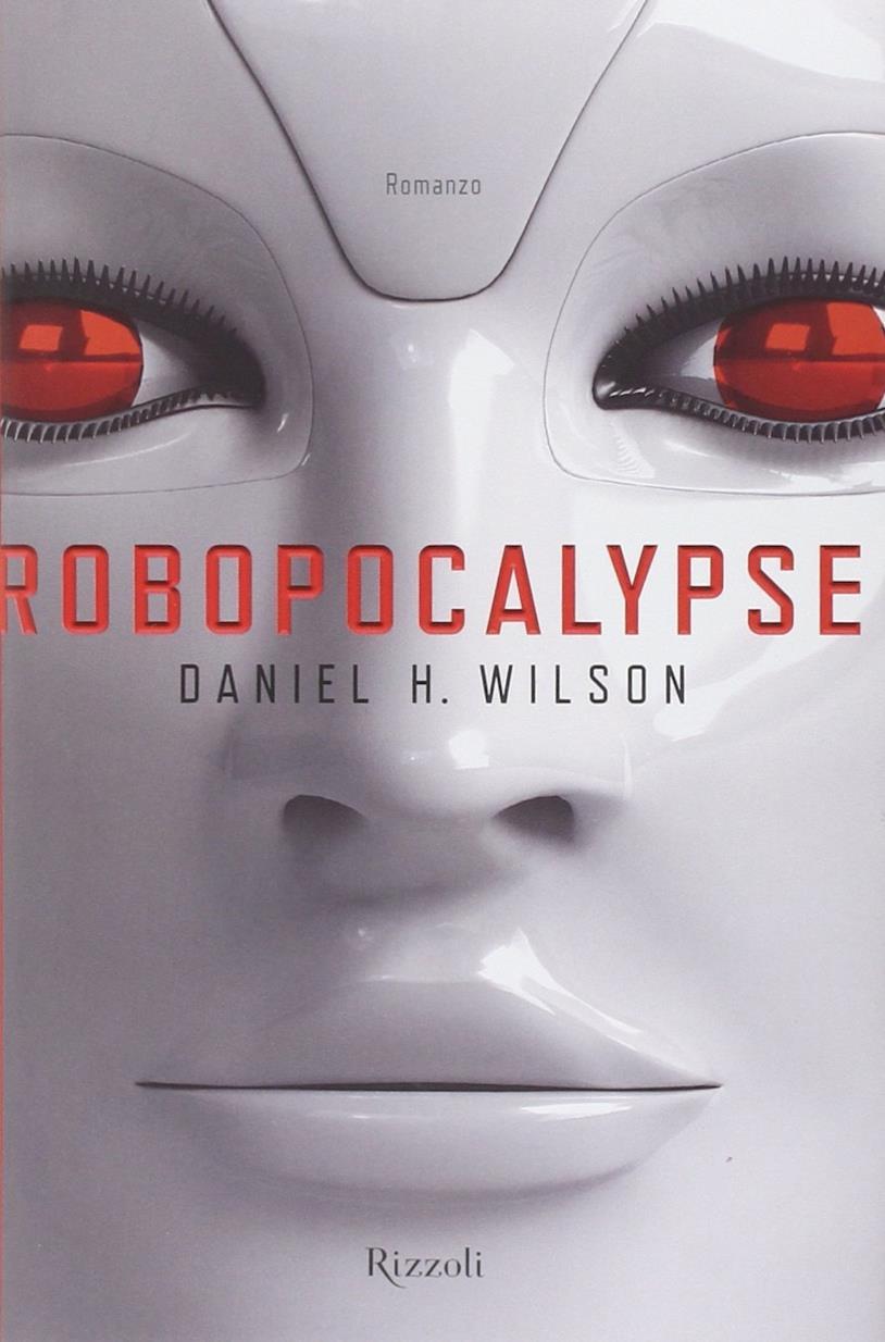 La copertina italiana di Robopocalypse