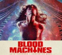 Una delle immagini promozionali di Blood Machines
