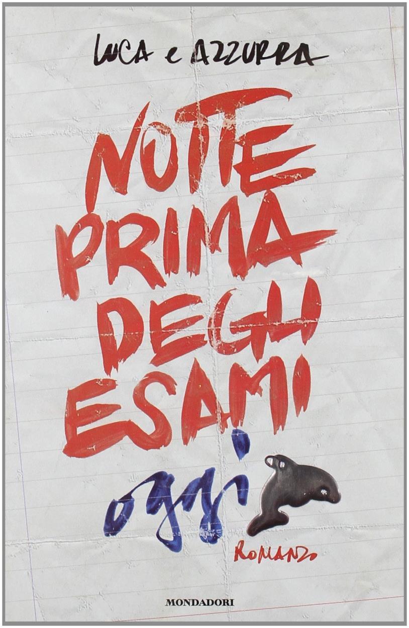 La copertina di Notte prima degli esami - Oggi