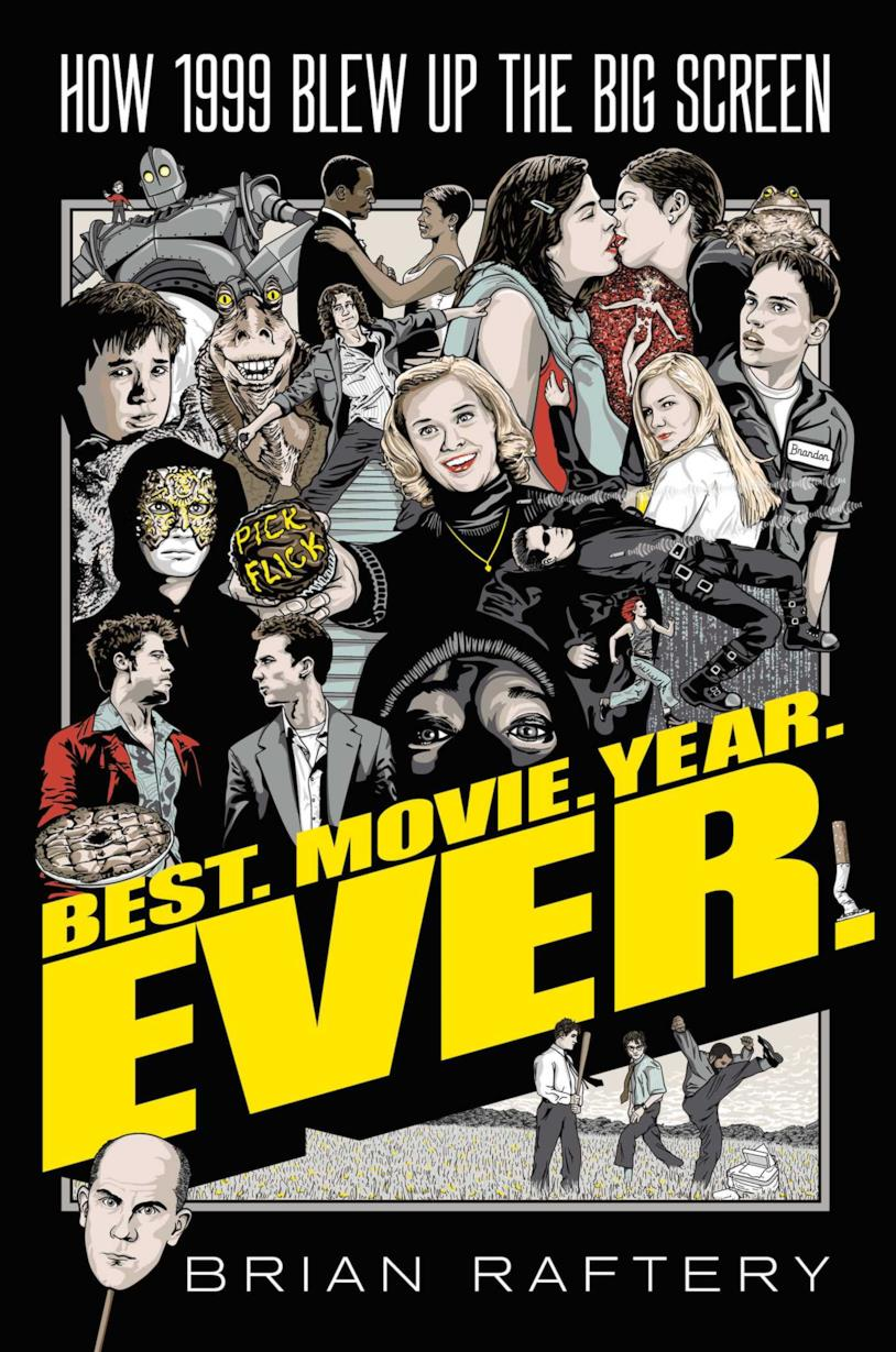 Best. Movie. Year. Ever. di Brian Raftery