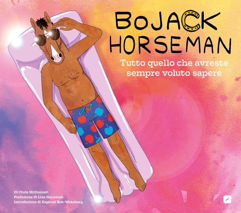 La copertina di Bojack Horseman-Tutto quello che avreste sempre voluto sapere