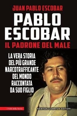 Copertina del libro Pablo Escobar. Il padrone del male