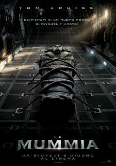 Il poster italiano del film La mummia, diretto da Alex Kurtzman