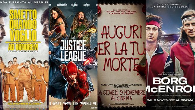 I poster dei film Smetto Quando Voglio 3, Justice League, Auguri per la tua Morte, Borg McEnroe
