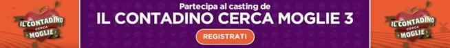 Partecipa al casting de Il Contadino cerca moglie 3!