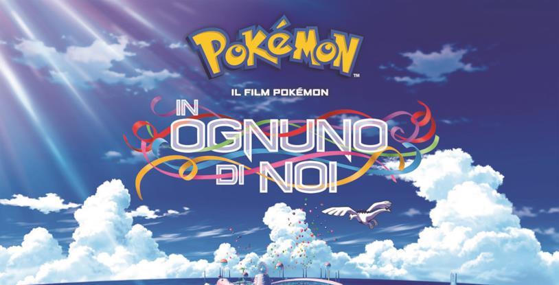 Pokémon: In ognuno di noi, quando uscirà in Italia?