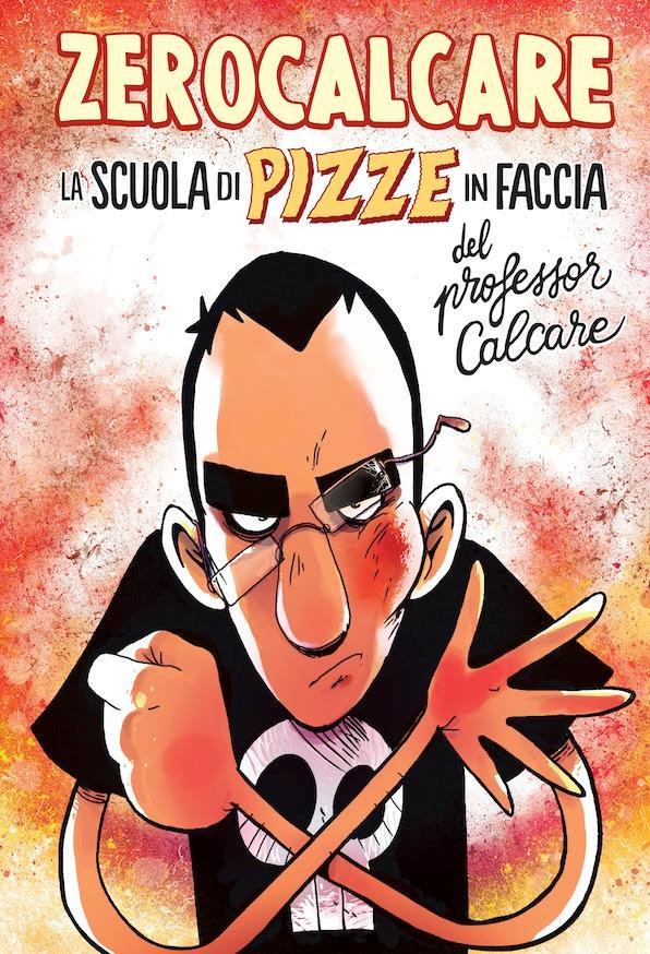 Zerocalcare sulla cover di La Scuola di Pizze in faccia del Professor Calcare