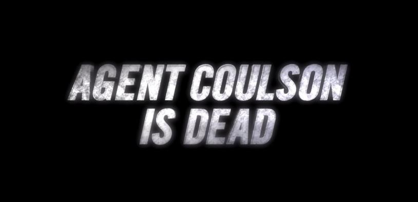 """La scritta del trailer di Agents of S.H.I.E.L.D. che recita: """"L'Agente Coulson è morto"""""""