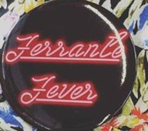 Spilla di Ferrante Fever