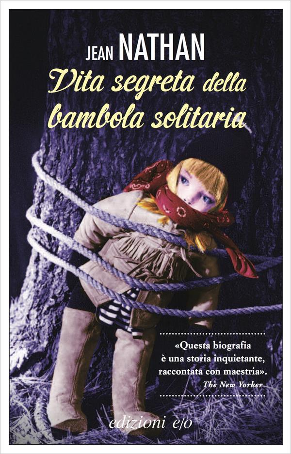 La copertina di Vita segreta della bambola solitaria