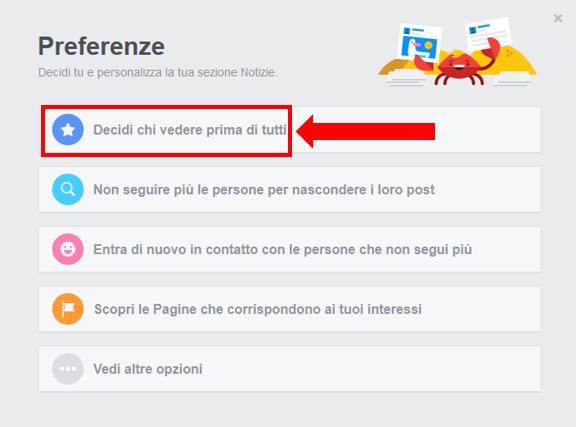Secondo passaggio del secondo modo per attivare Pagine Preferite su Facebook: cliccare 'Decidi chi vedere prima di tutti'