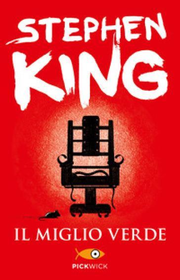 Stephen King: Il miglio verde