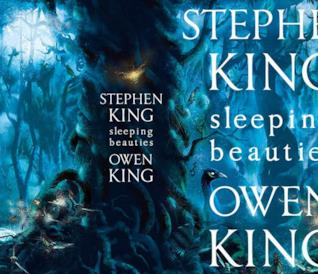 Il romanzo Sleeping Beauties di Owen e Stephen King