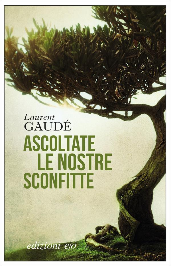 La copertina italiana di Ascoltate Le Nostre Sconfitte