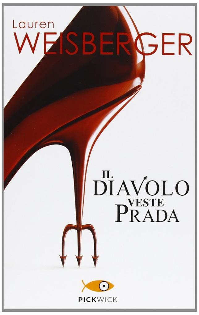 Il diavolo veste Prada: il romanzo
